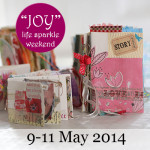 Joy Life Sparkle Weekend May 2014