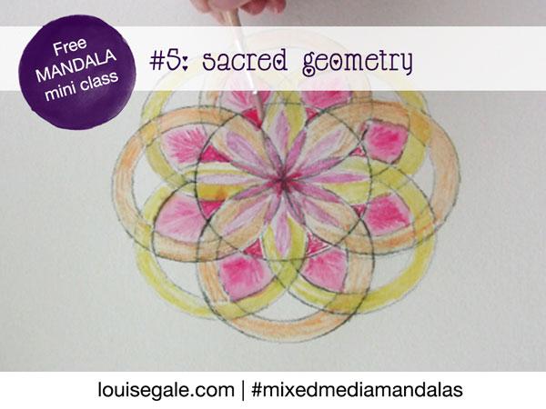 Free Mandala class Part 5: Sacred Geometry