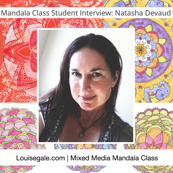 Mandala Class Student Interview: Natasha Devaud