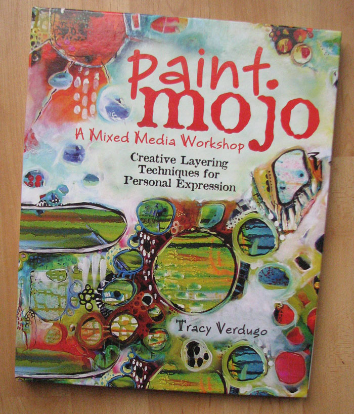 Published! Sensing Color in Tracy Verdugo's Paint Mojo Book