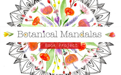 The Book Project I have been longing to work on: Botanical Mandalas