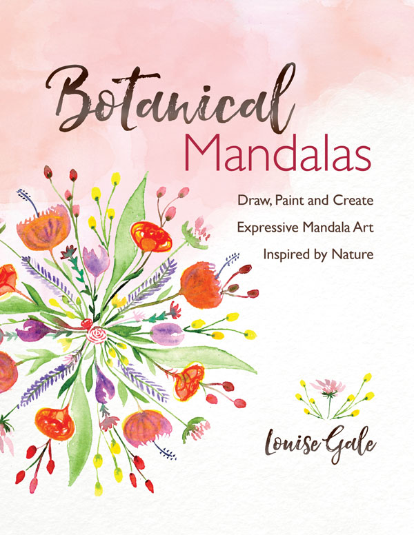 Botanical Mandalas Book Draw Paint And Create Expressive Mandala Art Inspired By Nature