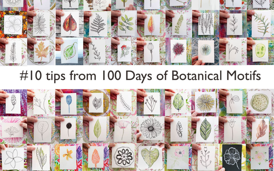10 Tips + Video from the 100 Days Project {100 Days of Botanical Motifs}