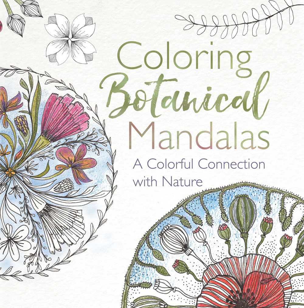 Coloring Botanical Mandalas Louise Gale Mixed Media Botanical