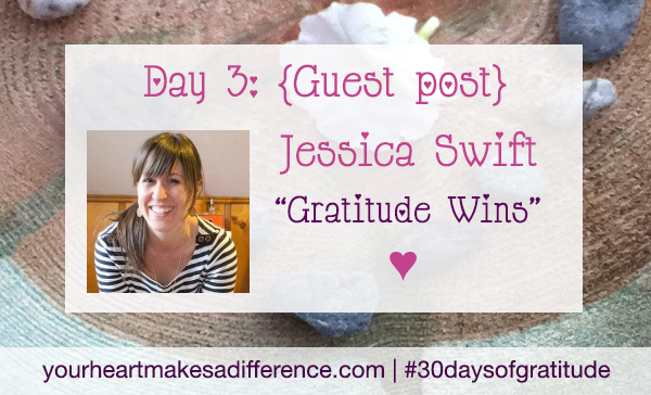 Day 3: 'Gratitude wins' with Jessica Swift #30 days of gratitude