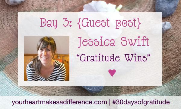 Day 3: 'Gratitude wins' with Jessica Swift #30 days of gratitude