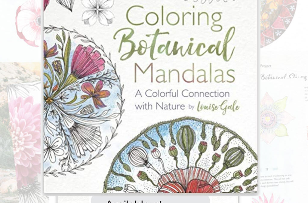 My new book is here! Coloring Botanical Mandalas is available to purchase on Amazon!