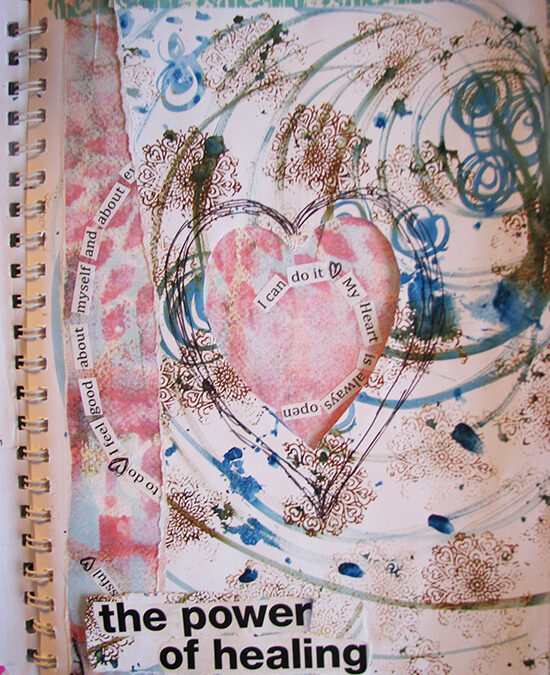 The Power of Healing {journal page} #bigdreamssmallwonders