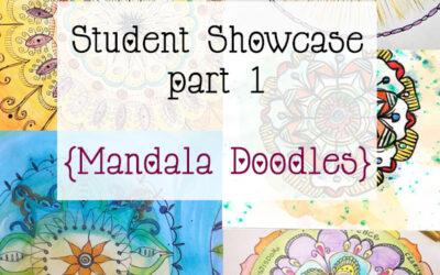 Mandala Class Student Showcase part 1 {mandala doodles}